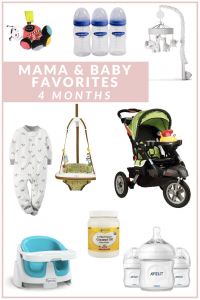 Mama & Baby Favorites | 4 Months